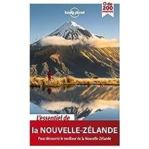 L'essentiel de la Nouvelle-Zélande: Pour découvrir le meilleur de Nouvelle-Zélande