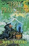 Wyrd Sisters (A Discworld Novel)