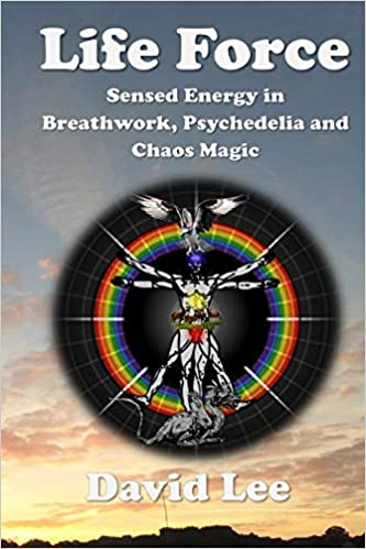 Life Force: Sensed energy in breathwork, psychedelia and