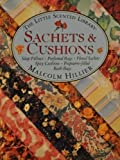 Sachets and Cushions, Malcolm Hillier, 0671789848