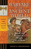 Warfare in the Ancient World, Stefan G. Chrissanthos, 0275985199