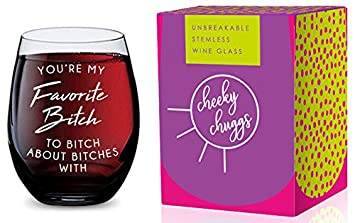 Stemless Wine Glass for Women Favorite Bitch to Bitch About Made of Unbreakable Tritan Plastic and Dishwasher Safe – 16 ounces