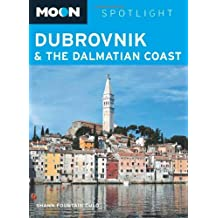 Dubrovnik and the Dalmatian Coast (Moon Spotlight)
