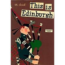 This Is Edinburgh: A Children's Classic