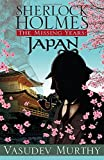 Sherlock Holmes, The Missing Years: Japan