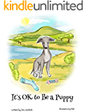 It's OK to Be a Puppy
