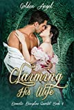 Claiming His Wife (Domestic Discipline Series Book 4)