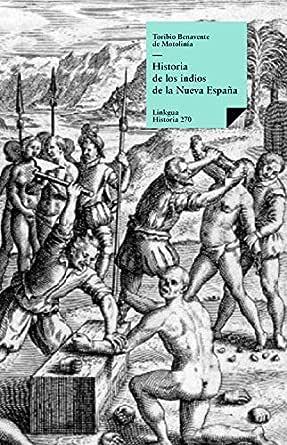 Historia de los indios de la Nueva España eBook: de Motolinía, Toribio de Benavente: Amazon.es: Tienda Kindle