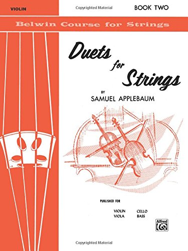 Duets for Strings: Violin, Book 2 (Violin Cello Duet Music)