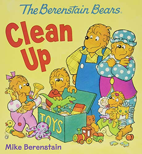 - The Berenstain Bears Clean Up