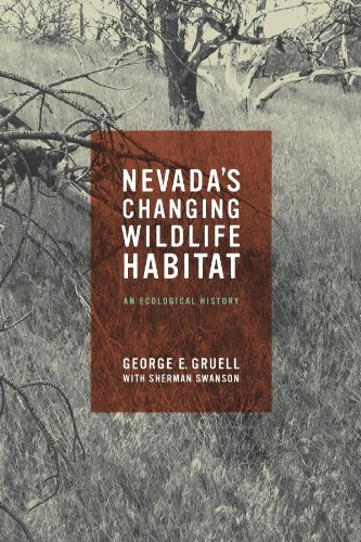 Download Nevada's Changing Wildlife Habitat: An Ecological History PDF