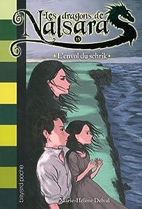 """Afficher """"Les dragons de Nalsara n° 15 L'envol du schrik"""""""