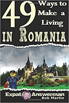 49 Ways to Make a Living in Romania