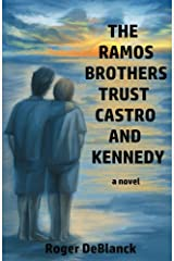 The Ramos Brothers Trust Castro and Kennedy Paperback