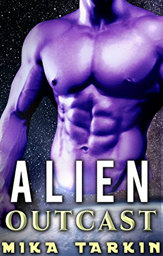 Alien Outcast: An Alien Sci-Fi Romance (Alphas of Alderoc Book 1) (English Edition)