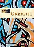 Graffiti, Michael V. Uschan, 1420503243