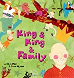 King and King and Family, Linda de Haan and Stern Nijland, 1582461139
