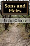Sons and Heirs, Jean Chase, 145633705X