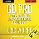 Go Pro: 7 Steps to Becoming a Network Marketing