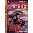 The Black Volga (A Basil and Moebius Adventure Book 9)