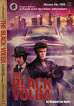 The Black Volga (A Basil and Moebius Adventure Book 9) by [Byers, Richard Lee]
