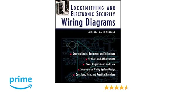 locksmithing and electronic security wiring diagrams p l custom locksmithing and electronic security wiring diagrams p l custom scoring survey john schum 9780071393058 com books