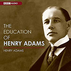 The Education of Henry Adams Hörbuch