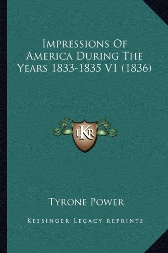 Impressions Of America During The Years 1833-1835 V1 (1836) pdf