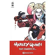 Harley Quinn rebirth 01 : Bienvenue chez les Keupons