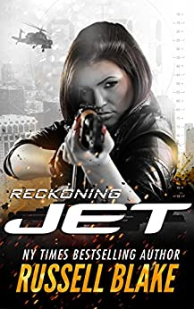 JET - Reckoning: (Volume 4) by [Blake, Russell]