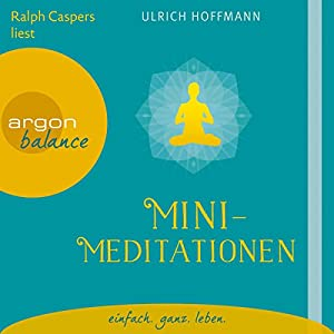 Mini-Meditationen Hörbuch