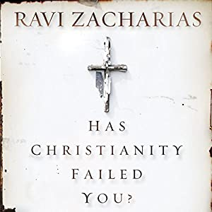 Has Christianity Failed You? Hörbuch