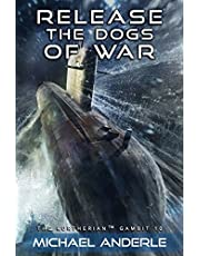 Release the Dogs of War