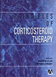 Principles of Corticosteroid Therapy (Hodder Arnold Publication)