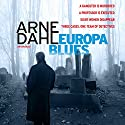 Europa Blues Audiobook by Arne Dahl Narrated by David Thorpe