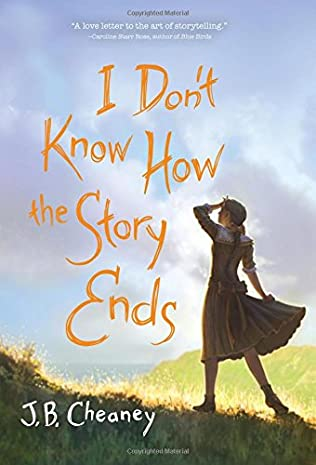 book cover of I Don\'t Know How the Story Ends
