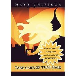 Take Care of That Hair