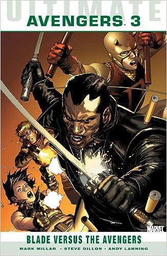 Ultimate Comics Avengers: Blade vs  the Avengers: Mark
