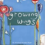 Growing Wings : A veiw from Inside the Cocoon, Kristen Jongen, 0977386201