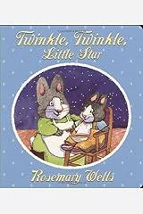 Twinkle, Twinkle Little Star by Rosemary Wells (2006-10-01)