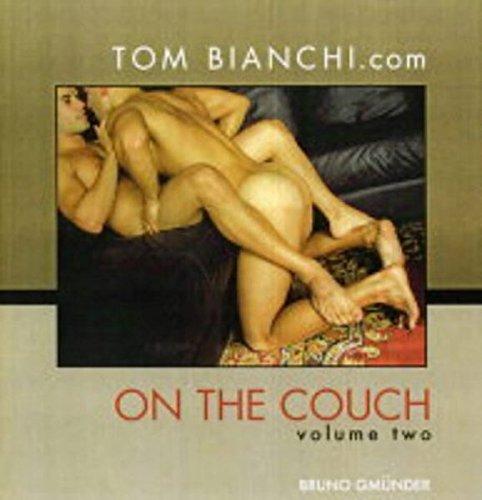 On the couch Vol. 2 (Englisch) Gebundenes Buch – 1. April 2004 Tom Bianchi Bruno Gmünder Verlag 3861873877 1001-WS1501-A02010-3861873877