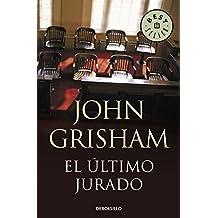 El último jurado / The last Juror (Spanish Edition)