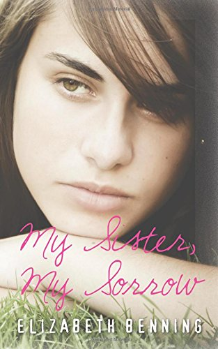book cover of My Sister, My Sorrow