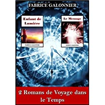 2 Romans de voyage dans le temps (French Edition)