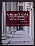 A Student's Guide to Estates in Land and Future Interests 3rd Edition