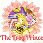 The Frog Prince | Adelina Hill