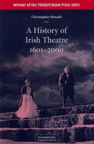A History of Irish Theatre 1601-2000 ebook