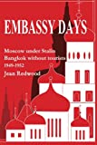 Embassy Days, Jean Redwood, 1870832094