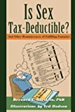 Is Sex Tax-Deductible?, Murstein, 0595712754