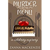 Murder On The Menu: A Humorous Romantic Mystery With Baking (Celebrity Mystery Book 1)